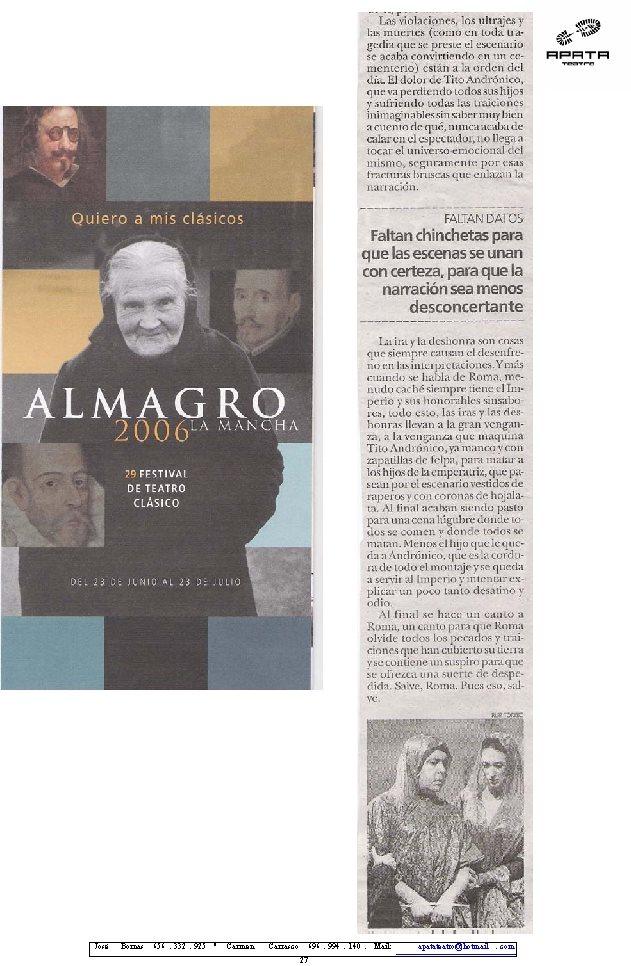 Prensa del estreno en el Festival de Almagro 2006